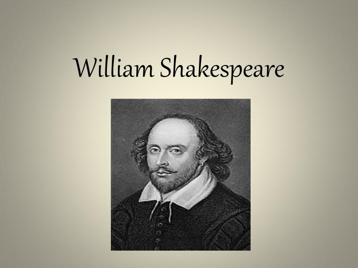 a research on the life and masterpieces of william shakespeare Suggestions for writing about shakespeare 1 william shakespeare: re solve the impediments that rea l life imposes on happiness.