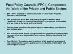 food policy councils fpcs complement the work of the private and public sectors