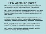 fpc operation cont d