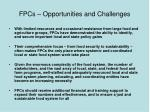 fpcs opportunities and challenges