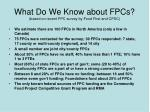 what do we know about fpcs based on recent fpc survey by food first and cfsc