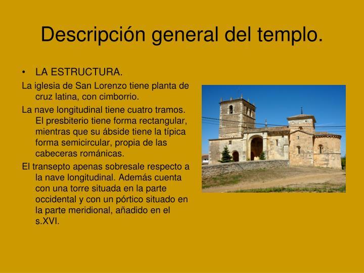Descripción general del templo.