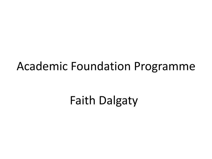 Academic foundation programme