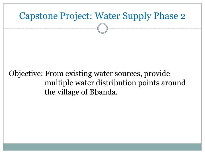 Capstone Project: Water Supply Phase 2