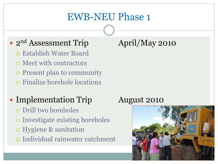 EWB-NEU Phase 1