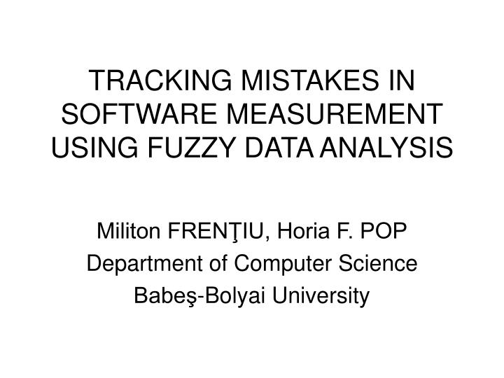 TRACKING MISTAKES IN SOFTWARE MEASUREMENT