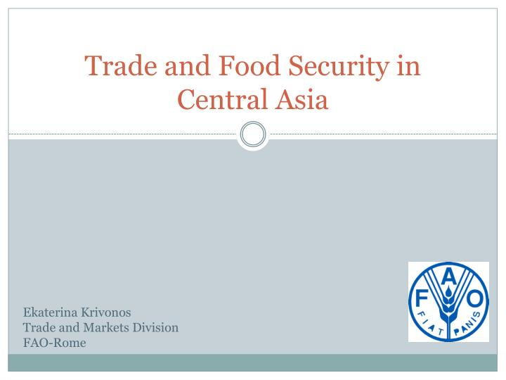trade and food security in central asia n.