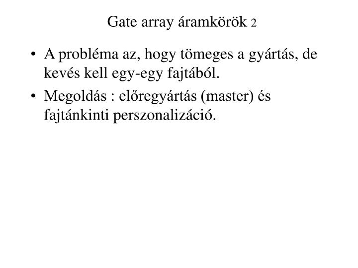 Gate array