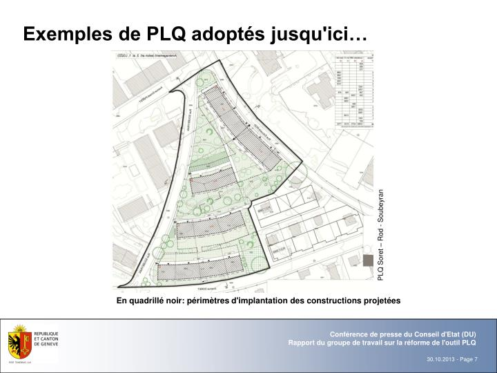 Exemples de PLQ adoptés jusqu'ici…