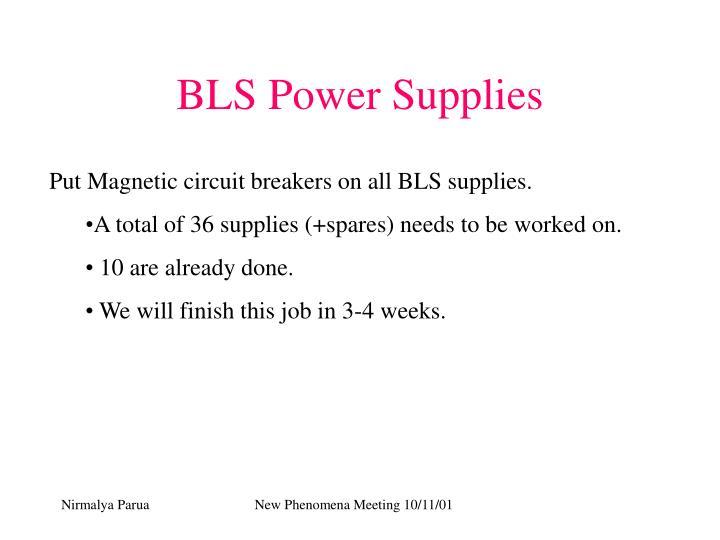 BLS Power Supplies