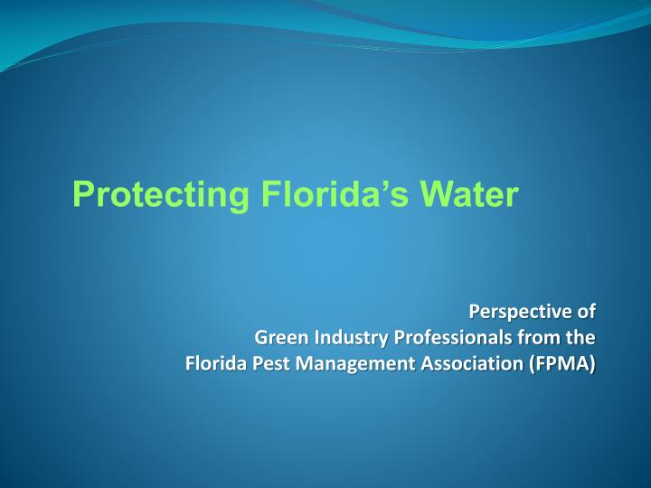 Perspective of green industry professionals from the florida pest management association fpma