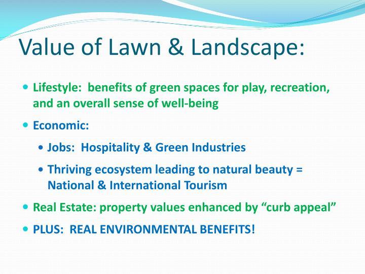 Value of Lawn & Landscape: