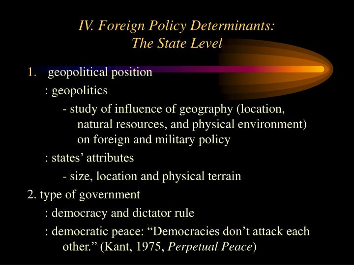 IV. Foreign Policy Determinants: