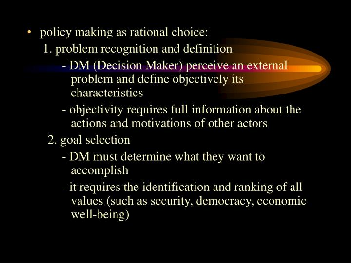 policy making as rational choice: