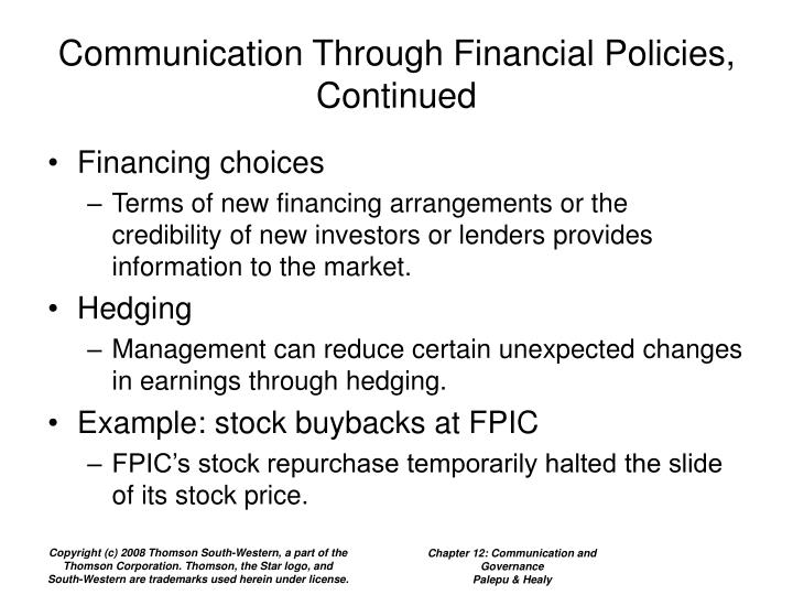 Communication Through Financial Policies, Continued