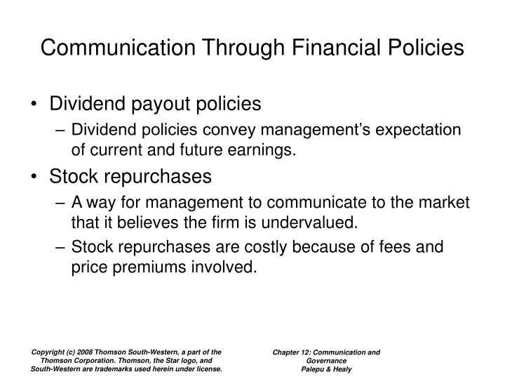 Communication Through Financial Policies