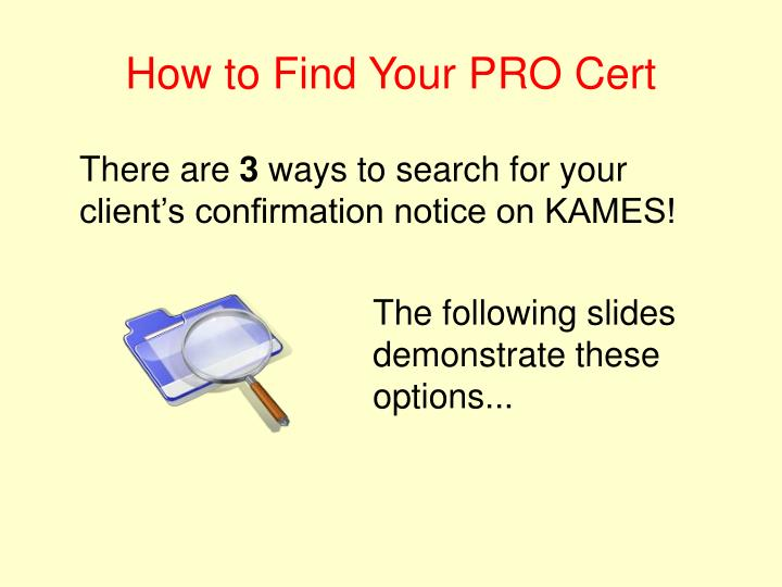How to Find Your PRO Cert