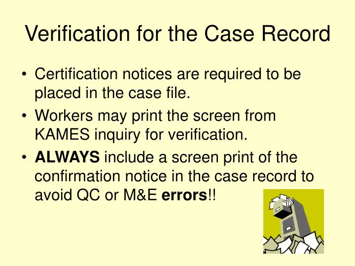 Verification for the Case Record