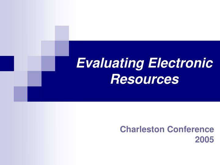 evaluating electronic resources n.