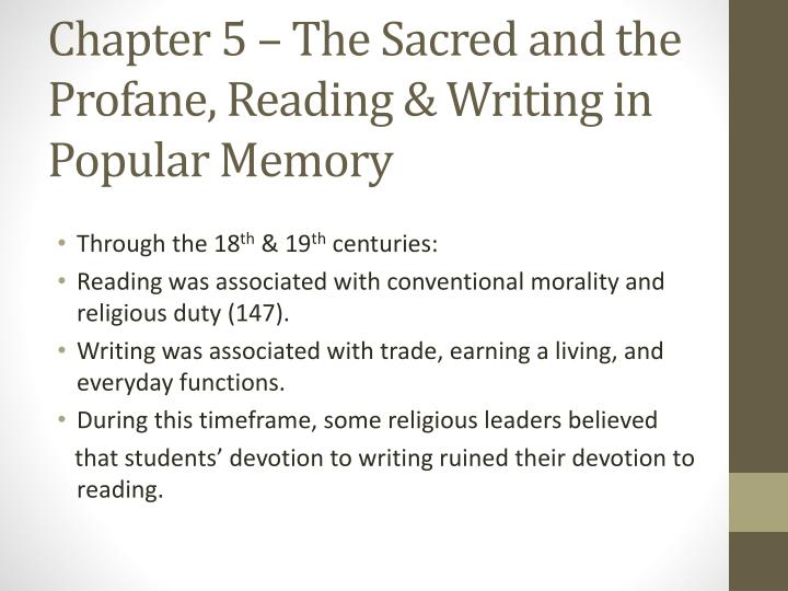 Chapter 5 – The Sacred and the Profane, Reading & Writing in Popular Memory