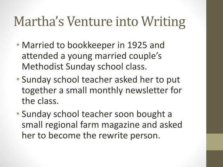 Martha's Venture into Writing