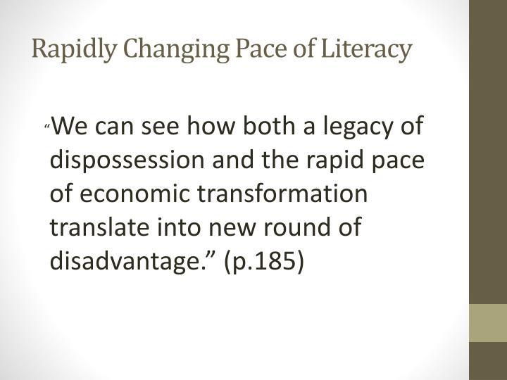 Rapidly Changing Pace of Literacy