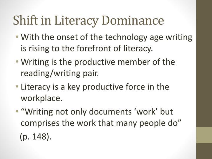 Shift in Literacy Dominance