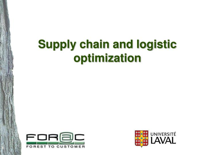 supply chain and logistic optimization n.