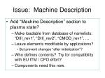 issue machine description