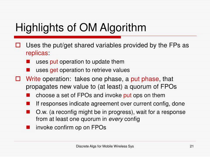Highlights of OM Algorithm