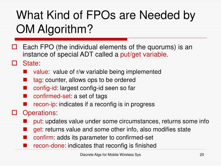 What Kind of FPOs are Needed by OM Algorithm?