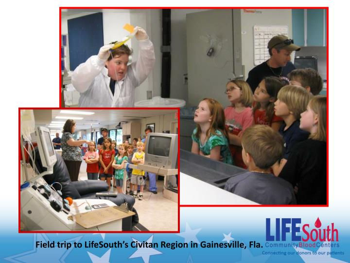 Field trip to LifeSouth's Civitan Region in Gainesville, Fla.