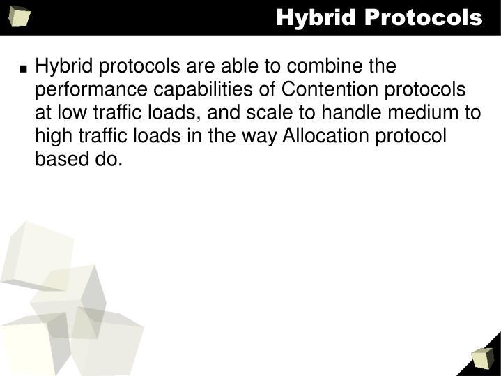 Hybrid Protocols