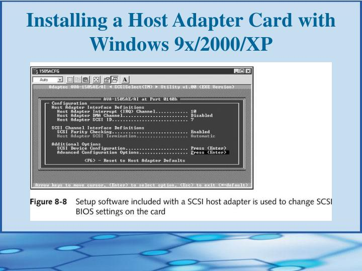 Installing a Host Adapter Card with Windows 9x/2000/XP