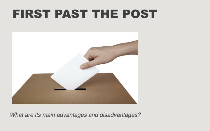 first past the post essay First past the post essayfirst past the post essay fptp is the only electoral system which the uk should use for general elections discuss first past the post is the current voting system used in the uk for general elections whereby the nation elects mp's into the house of commons.