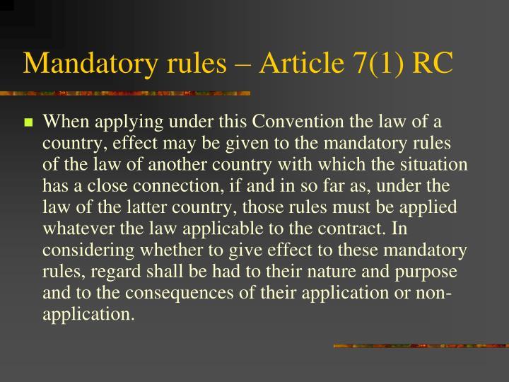 Mandatory rules – Article 7(1) RC