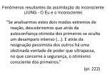 fen menos resultantes da assimila o do inconsciente jung o eu e o inconsciente1