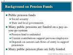 background on pension funds