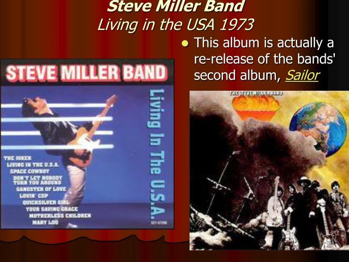 Steve miller band living in the usa 1973