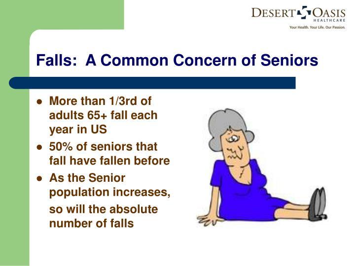 Falls:  A Common Concern of Seniors