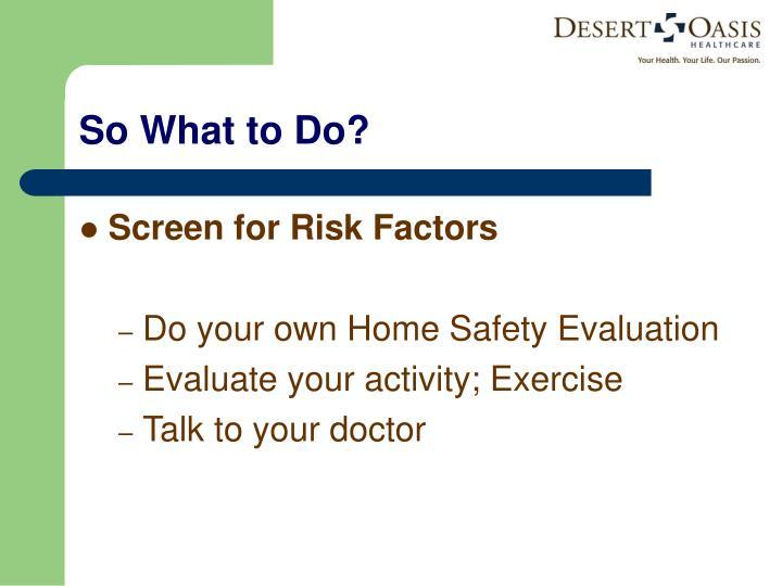 Screen for Risk Factors