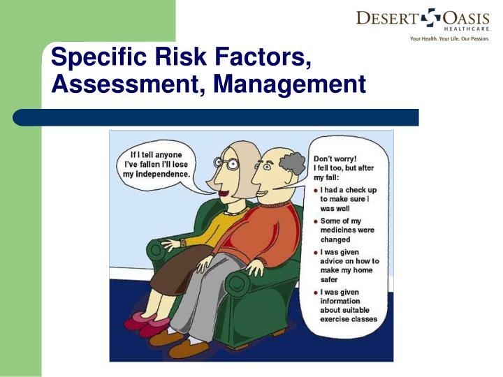 Specific Risk Factors, Assessment, Management