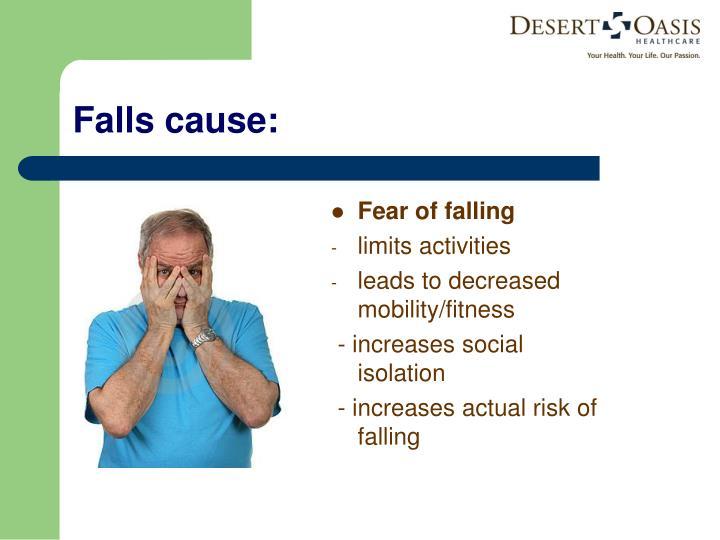 Falls cause:
