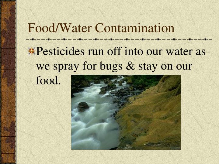 Food/Water Contamination