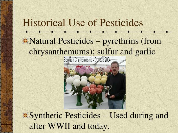 Historical Use of Pesticides