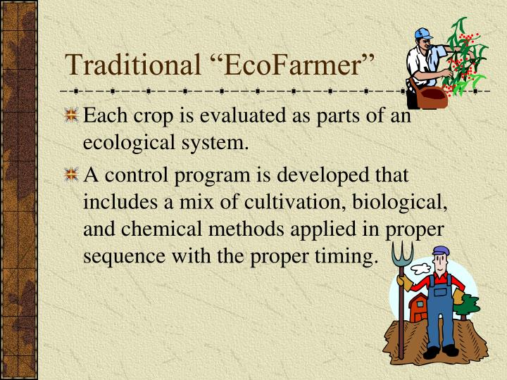 "Traditional ""EcoFarmer"""