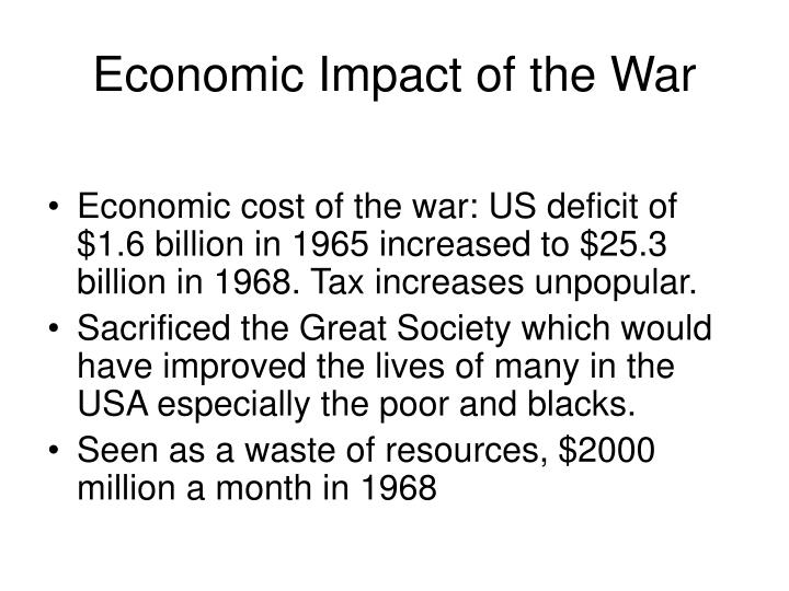 the economic influence of war on Get an answer for 'what are the effects of war on societywhat are the effects of war on society' and find homework help for other history questions at enotes  what is impact of war on.