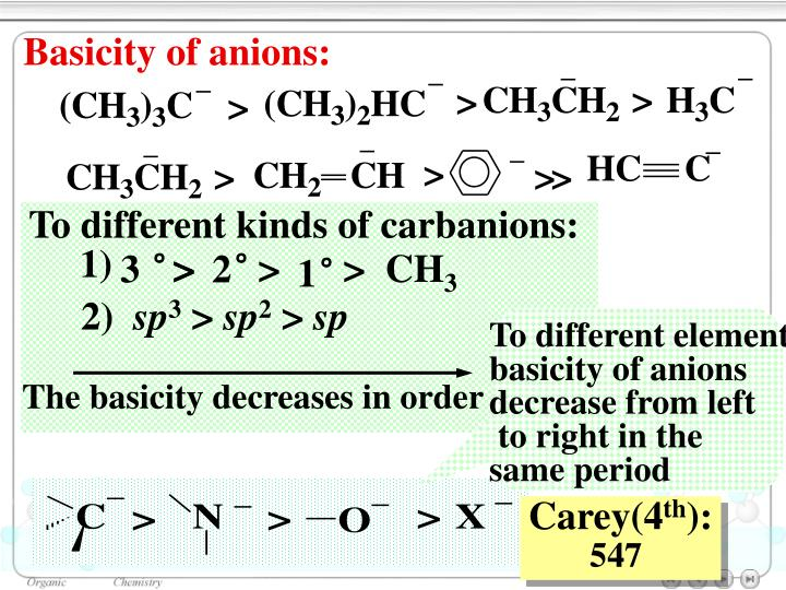 To different kinds of carbanions: