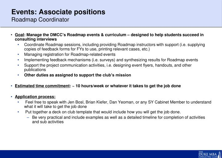 Events: Associate positions