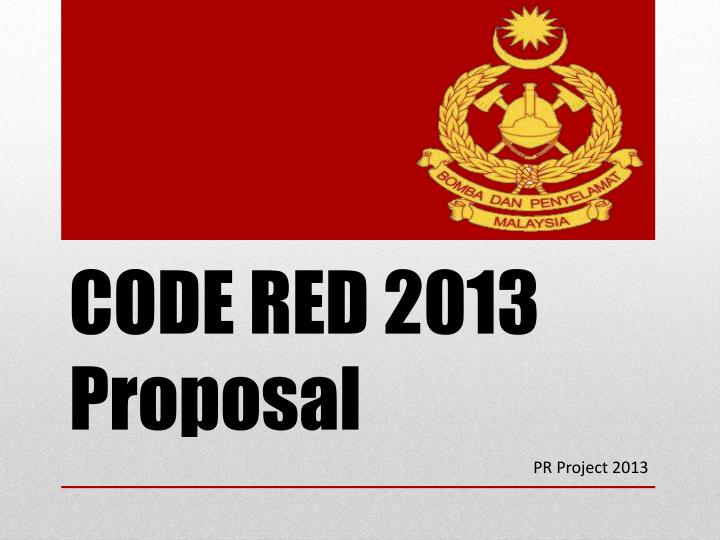 Code red 2013 proposal